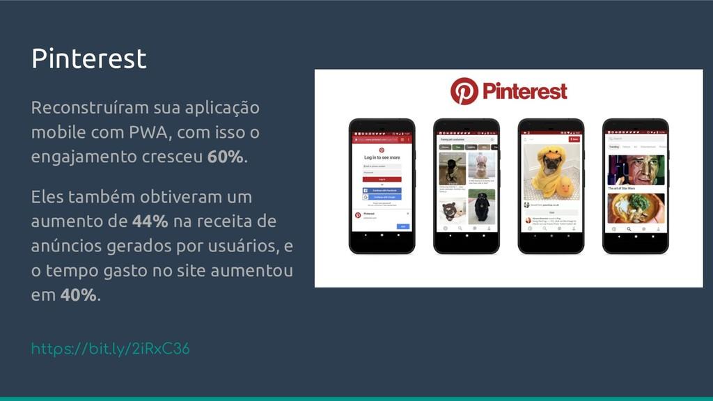 Pinterest Reconstruíram sua aplicação mobile co...