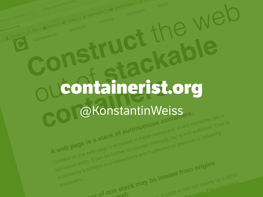 containerist.org @KonstantinWeiss