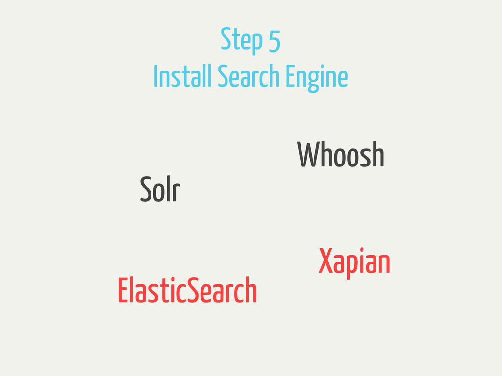 Step 5 Install Search Engine Solr Xapian Whoosh...