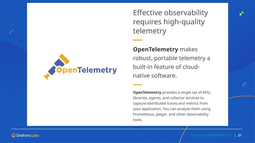   21 https://opentelemetry.io/
