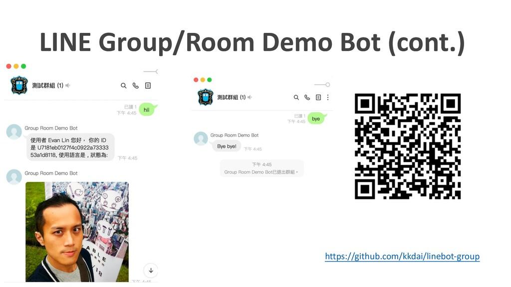 LINE Group/Room Demo Bot (cont.) https://github...