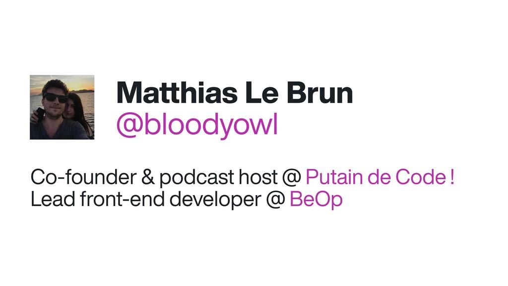 Co-founder & podcast host @ Putain de Code ! Le...