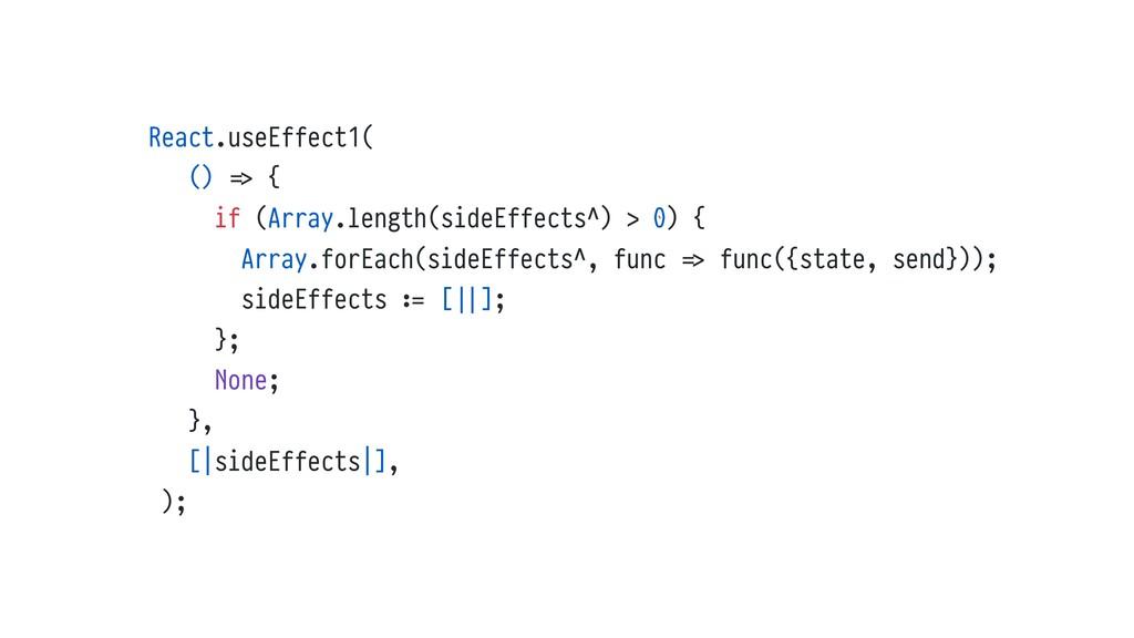 React.useEffect1( () %=> { if (Array.length(sid...