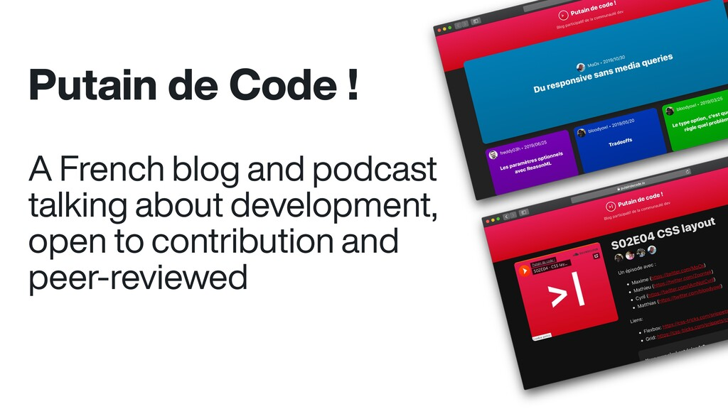 Putain de Code ! A French blog and podcast talk...