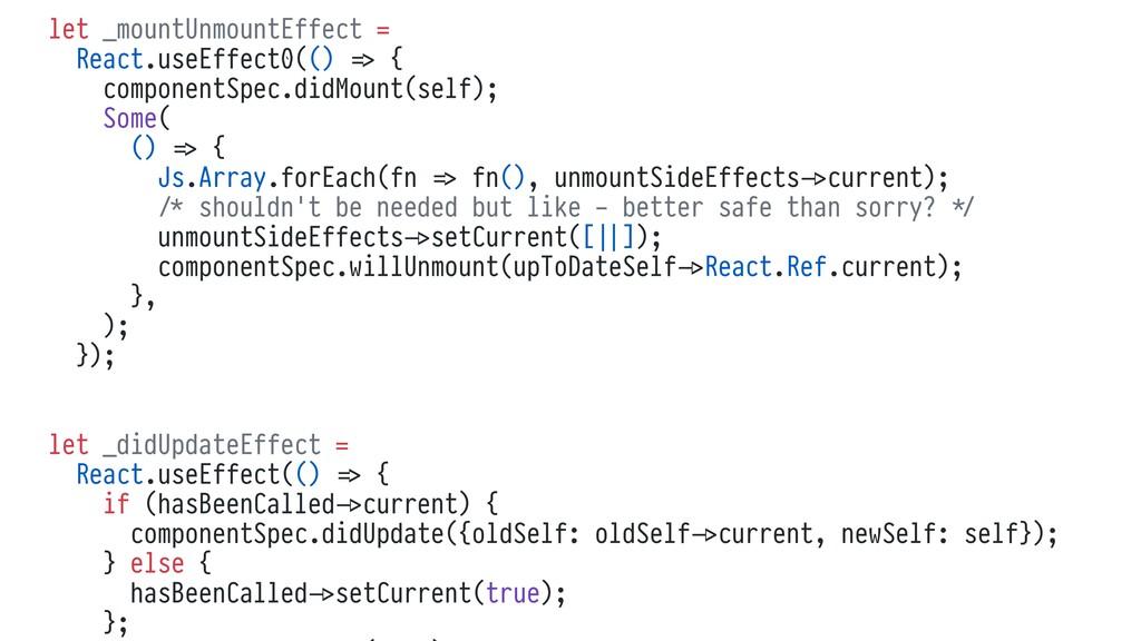 let _mountUnmountEffect = React.useEffect0(() %...