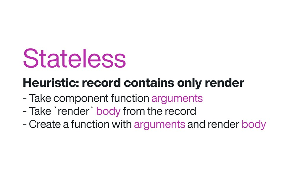 Stateless Heuristic: record contains only rende...