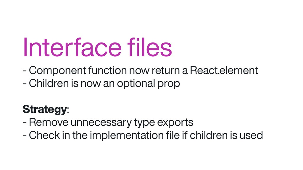 Interface files - Component function now return ...
