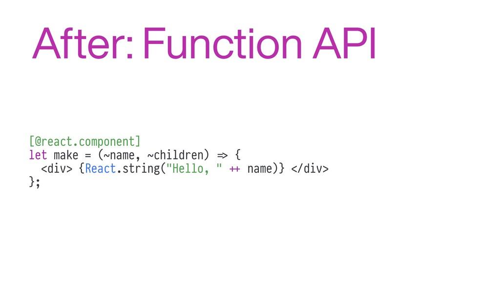 [@react.component] let make = (~name, ~children...