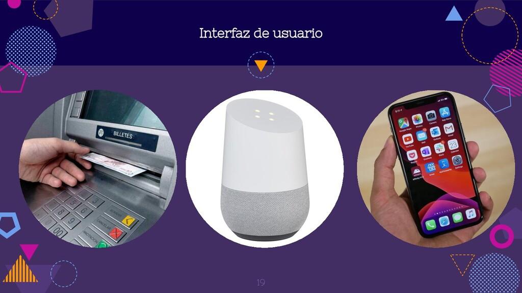 Interfaz de usuario 19