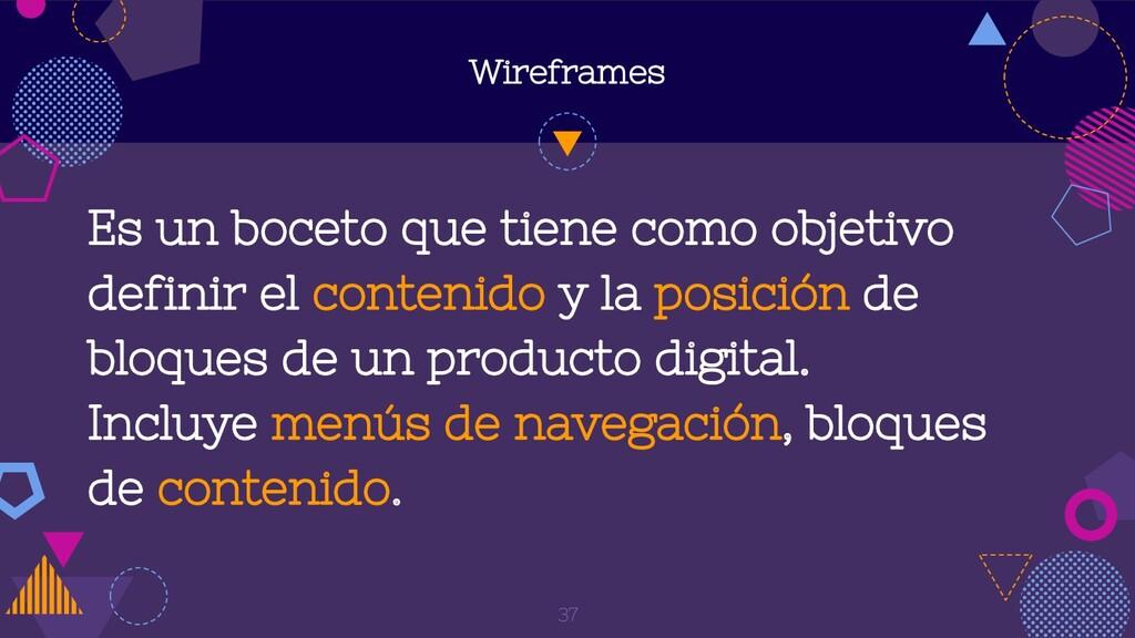 Wireframes Es un boceto que tiene como objetivo...