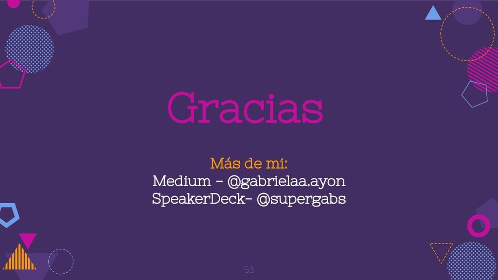 Gracias 53 Más de mi: Medium - @gabrielaa.ayon ...