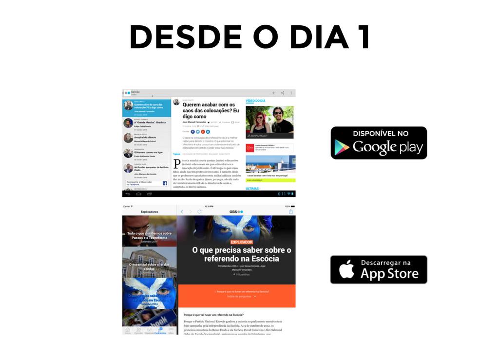 DESDE O DIA 1