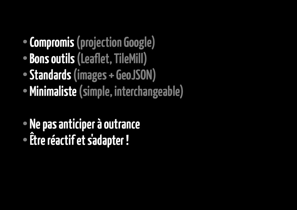 ● Compromis (projection Google) ● Bons outils (...