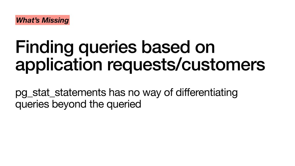 Finding queries based on application requests/c...