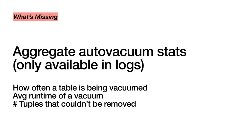 Aggregate autovacuum stats (only available in l...