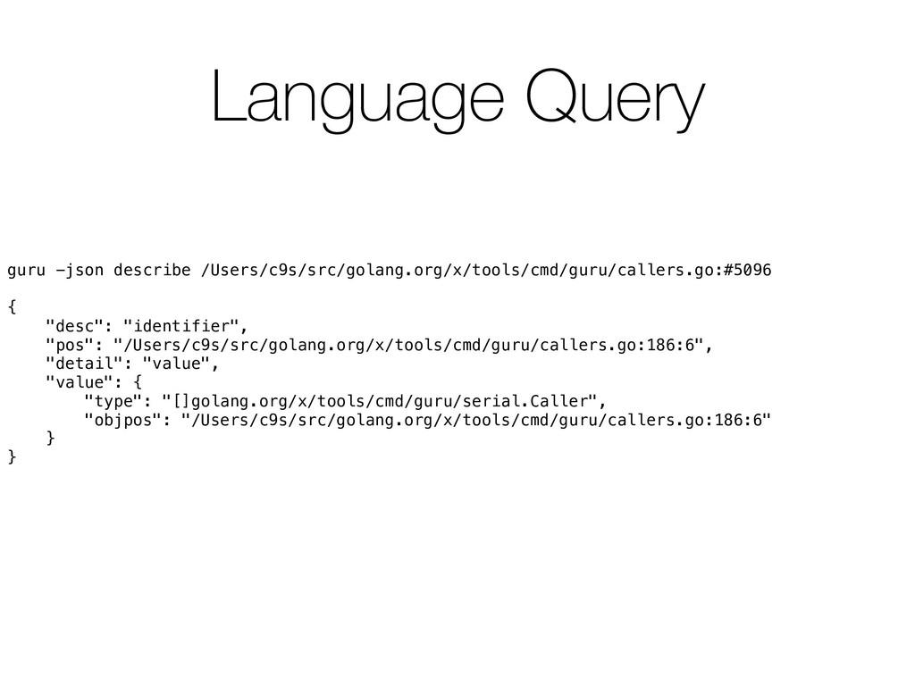 Language Query guru -json describe /Users/c9s/s...
