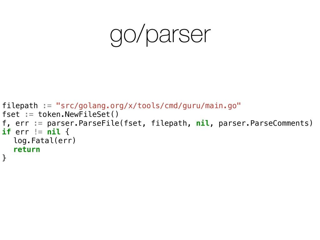 "go/parser filepath := ""src/golang.org/x/tools/c..."
