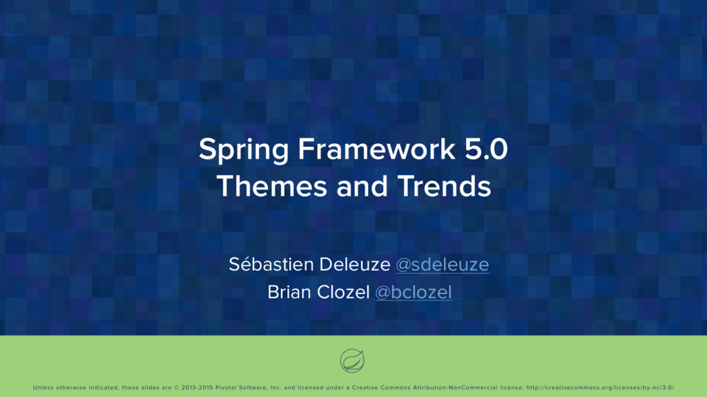 Spring Framework 5.0 Themes and Trends Sébastie...