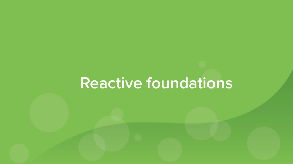 Reactive foundations