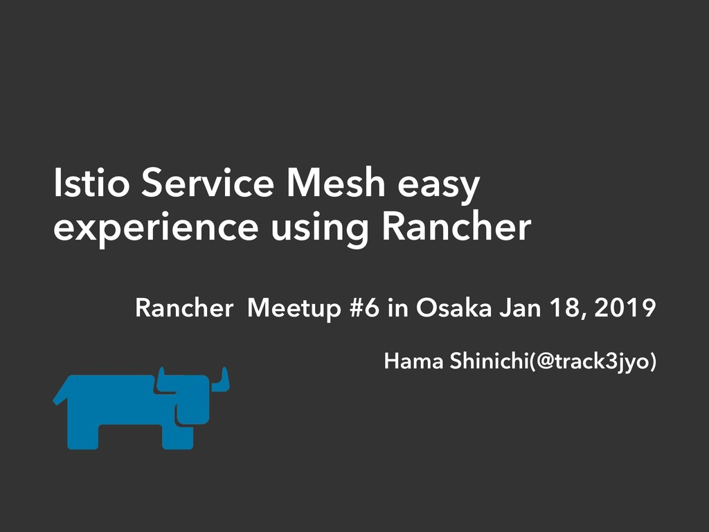 Istio Service Mesh easy experience using Ranche...
