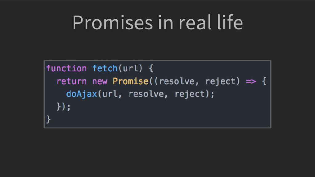 Promises in real life