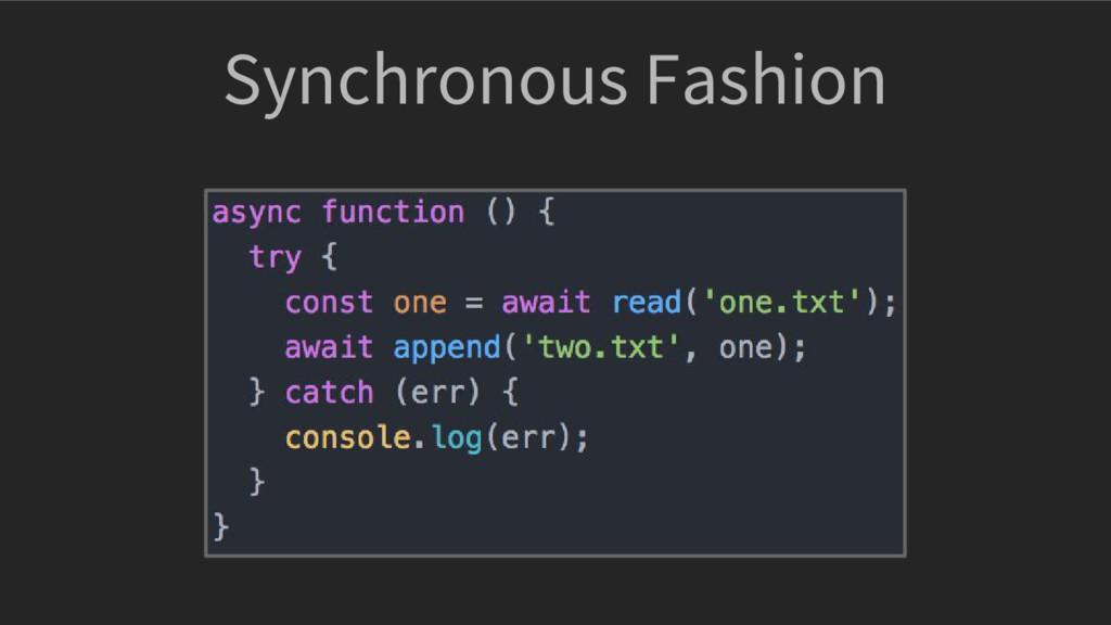 Synchronous Fashion