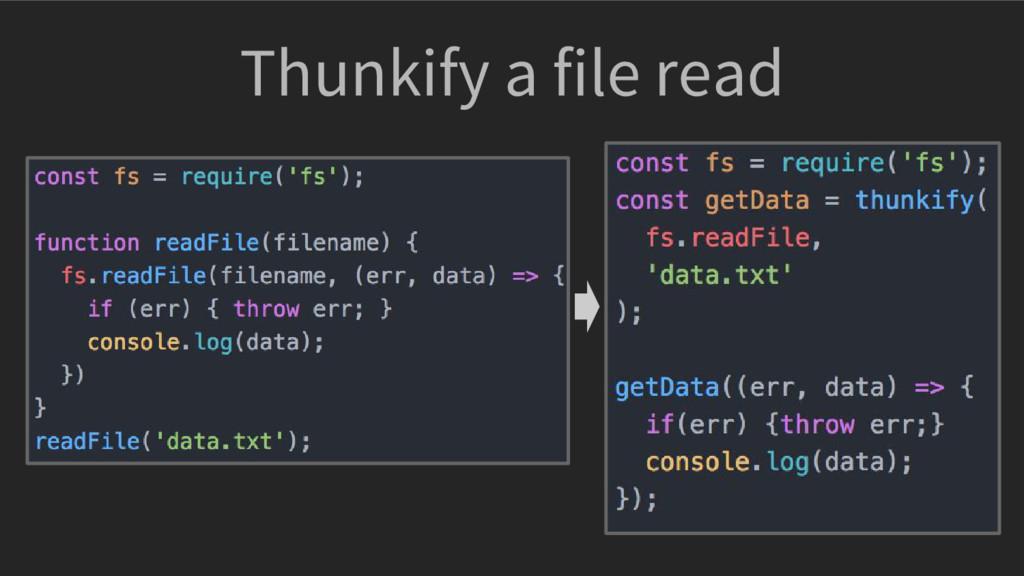 Thunkify a file read