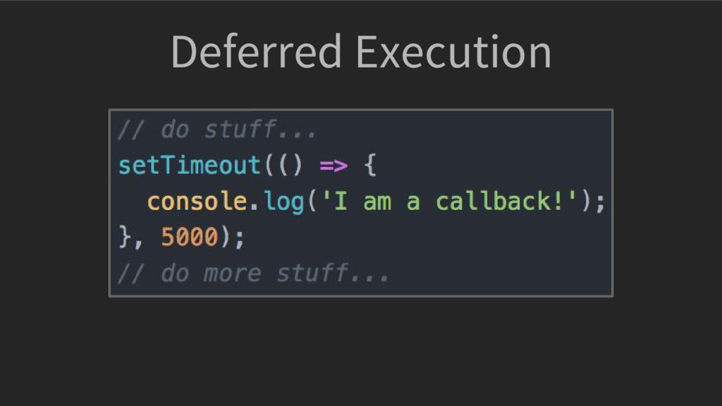Deferred Execution