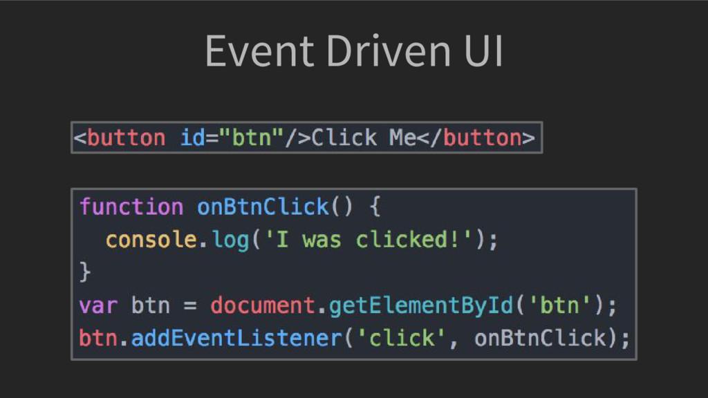 Event Driven UI