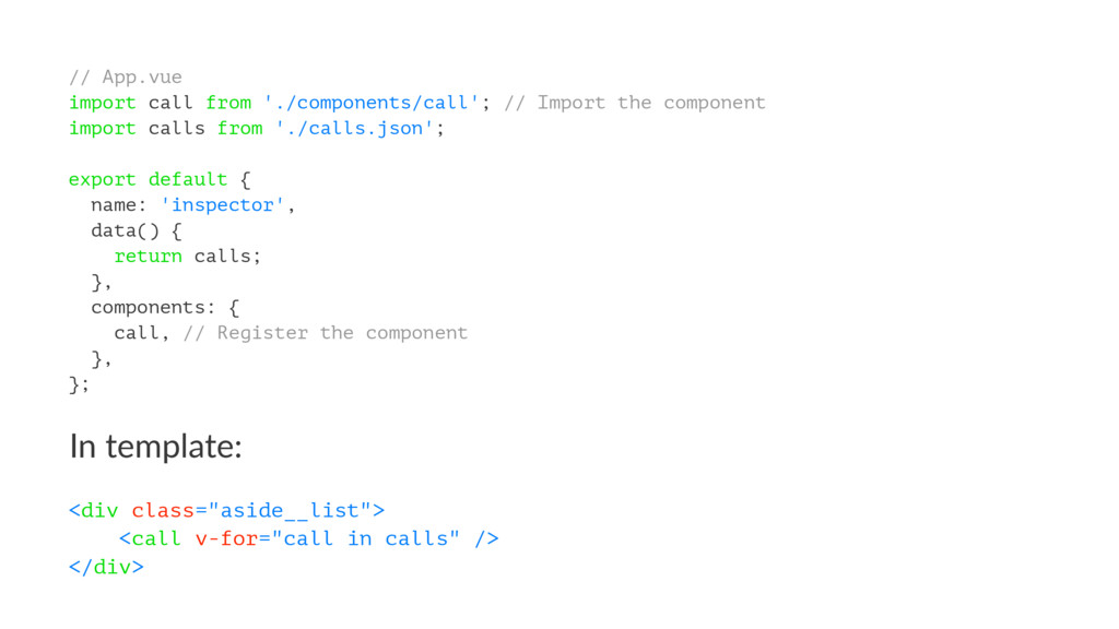 // App.vue import call from './components/call'...