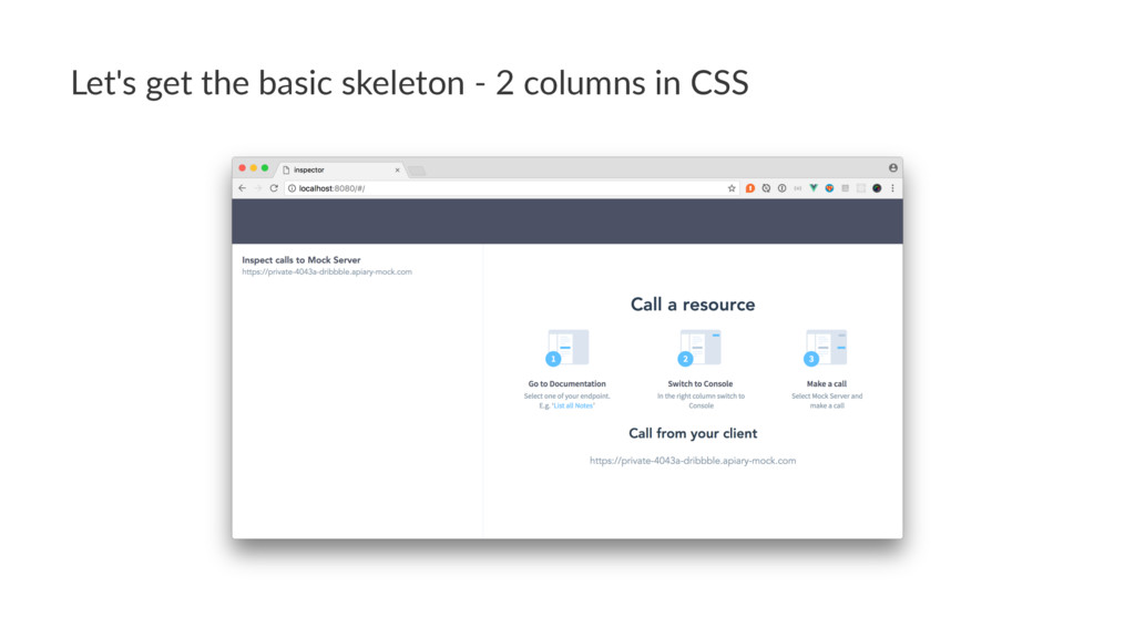 Let's get the basic skeleton - 2 columns in CSS