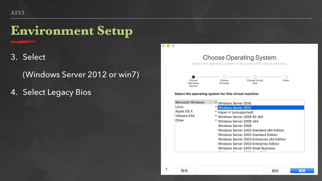 AIS3 Environment Setup 3. Select (Windows Serve...