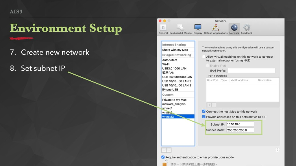AIS3 Environment Setup 7. Create new network 8....