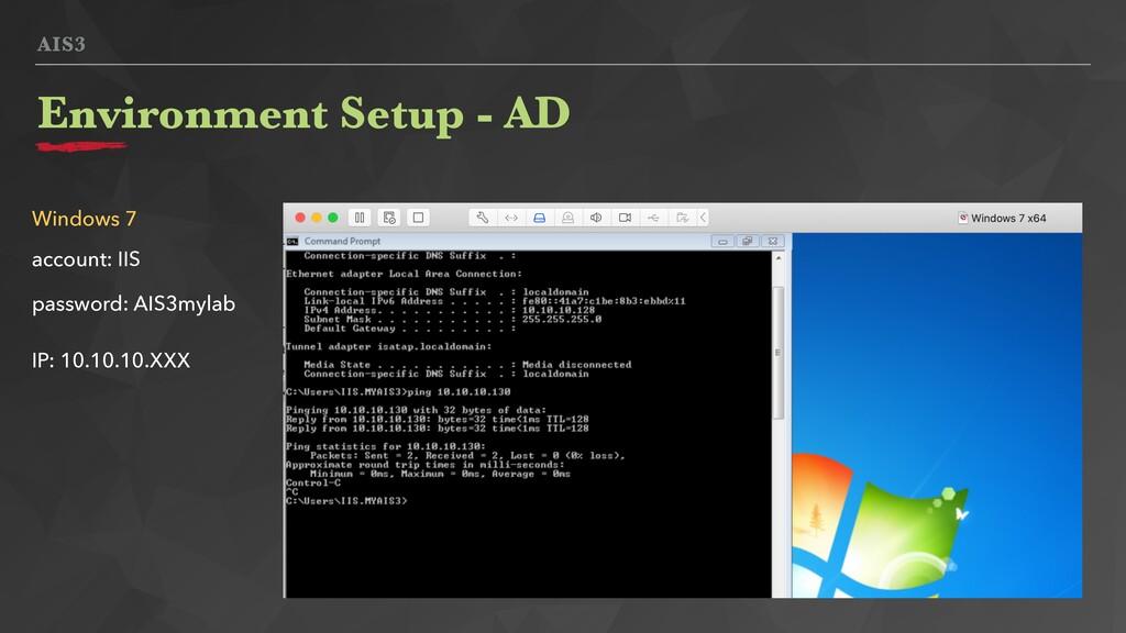 AIS3 Environment Setup - AD Windows 7 IP: 10.10...