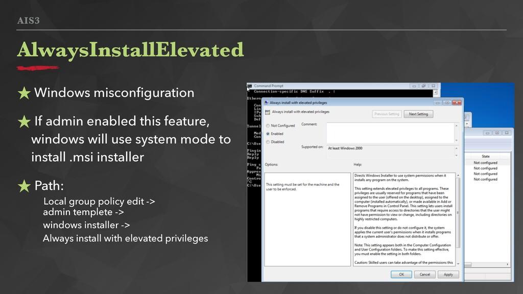 AIS3 ★ Windows misconfiguration ★ If admin enabl...