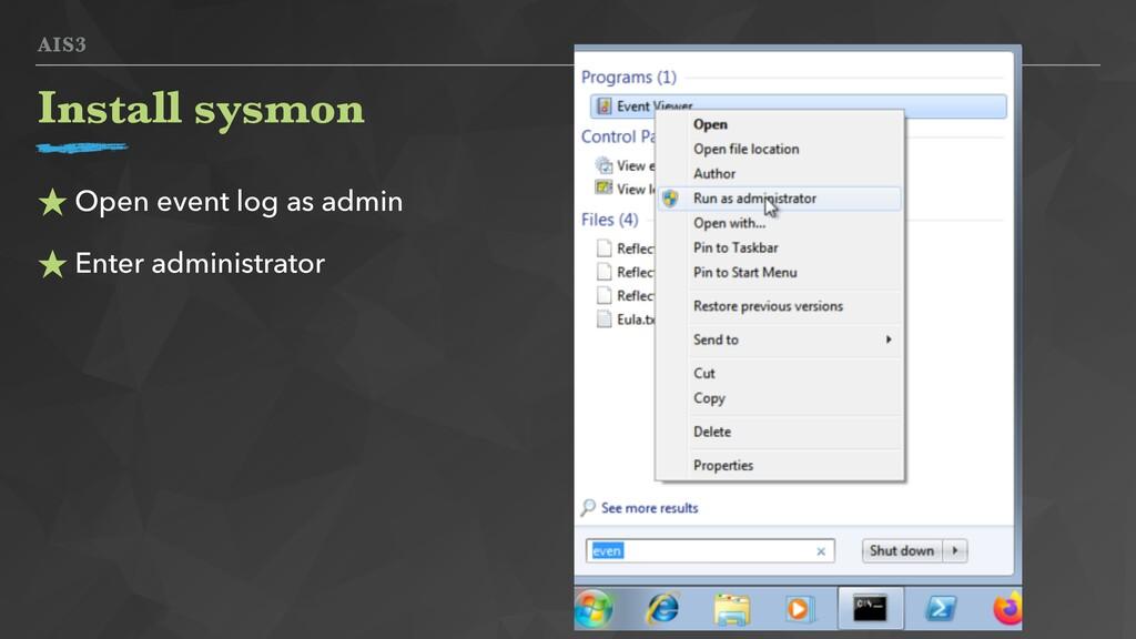 AIS3 ★ Open event log as admin ★ Enter administ...