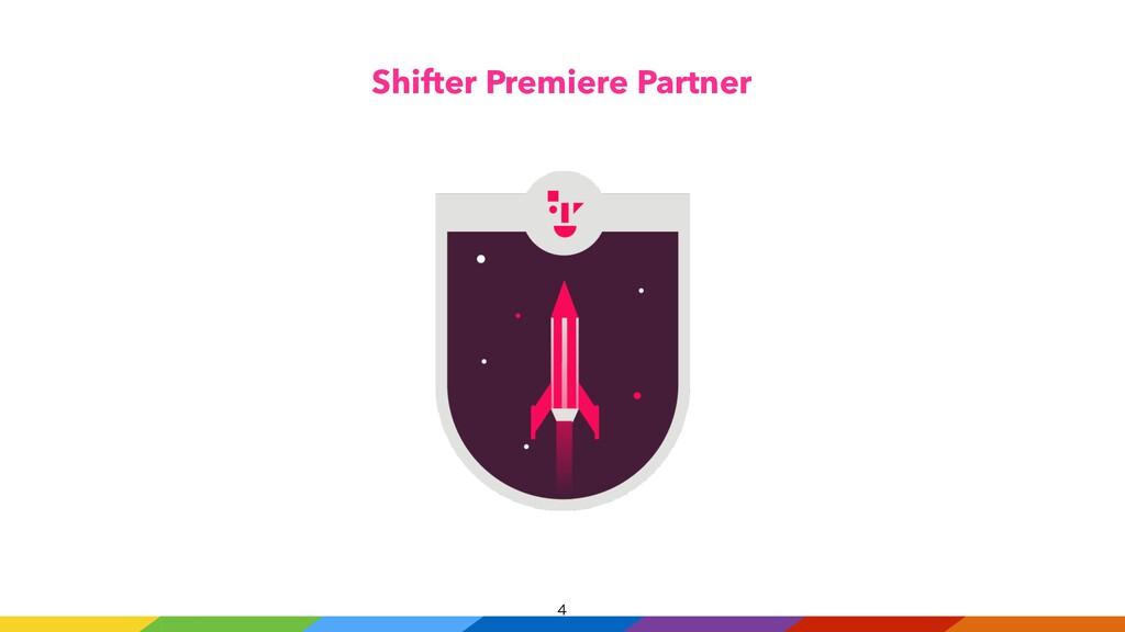 Shifter Premiere Partner