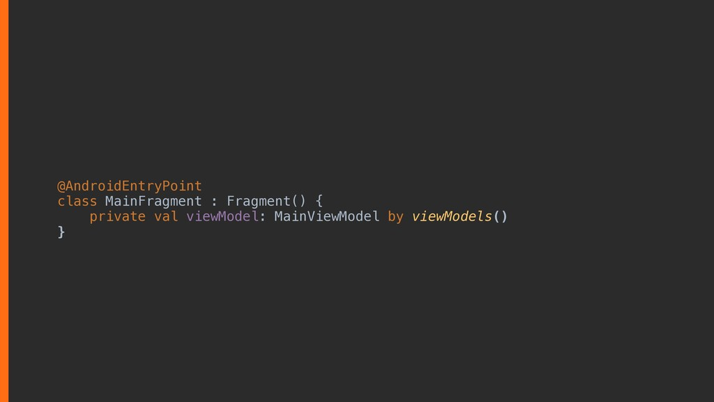 @AndroidEntryPoint class MainFragment : Fragmen...