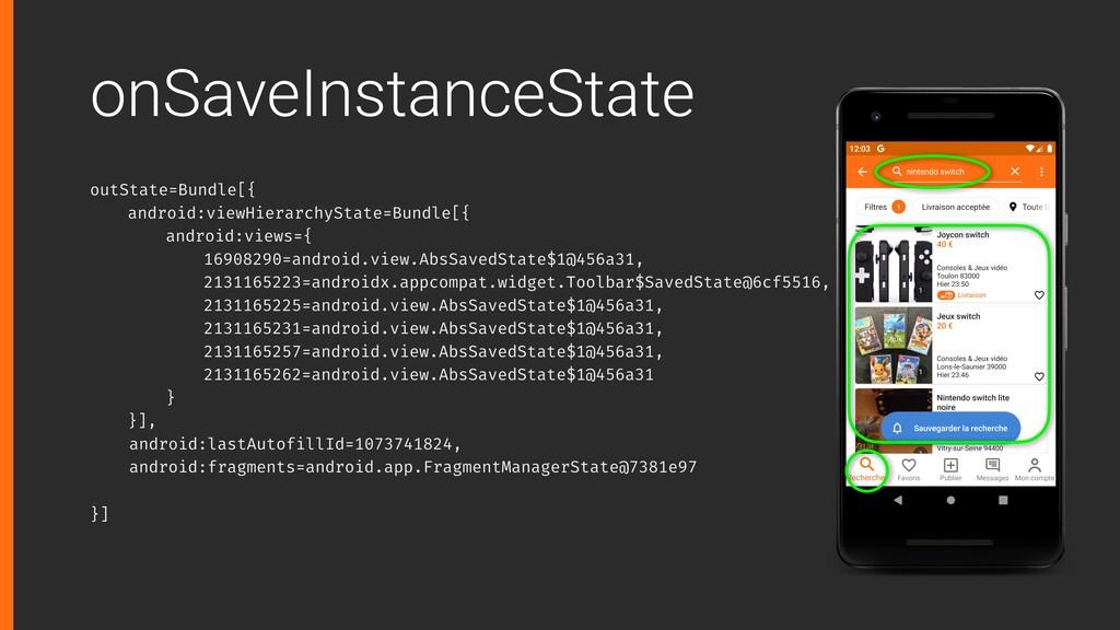 onSaveInstanceState outState=Bundle[{ android:v...