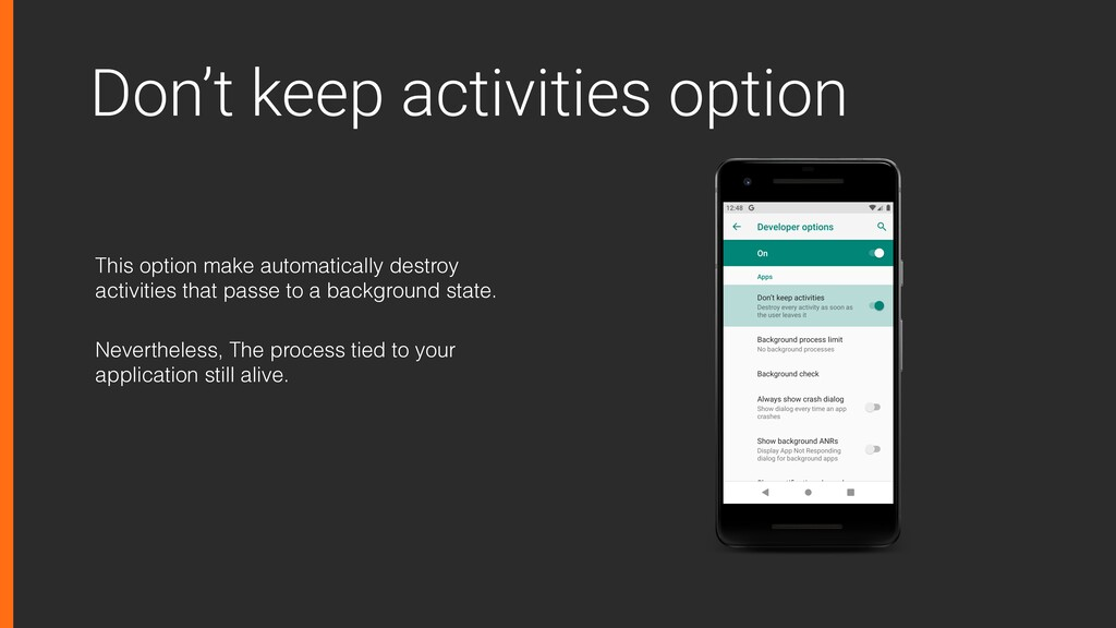 Don't keep activities option This option make a...
