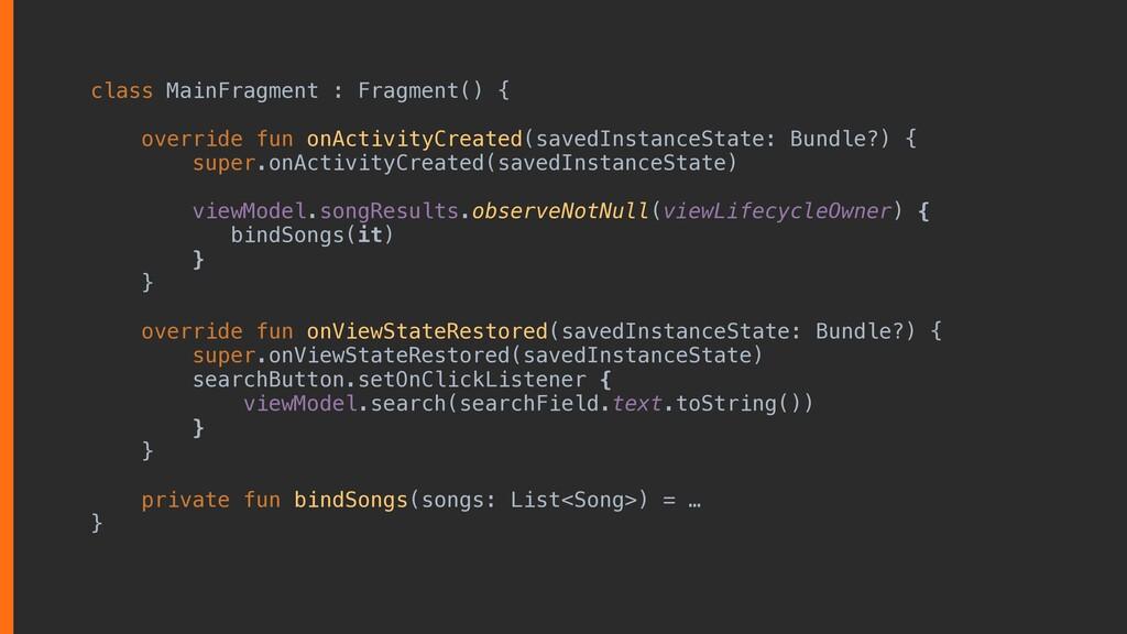 class MainFragment : Fragment() { override fun ...