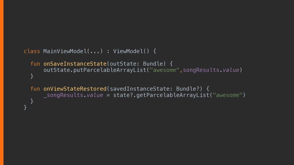 class MainViewModel(...) : ViewModel() { fun on...