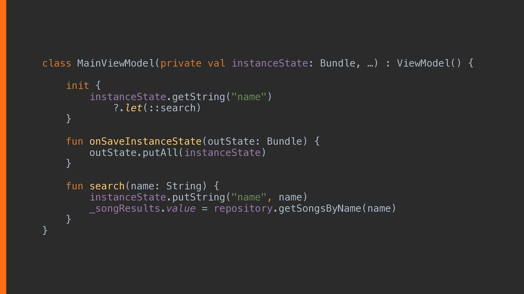 class MainViewModel(private val instanceState: ...