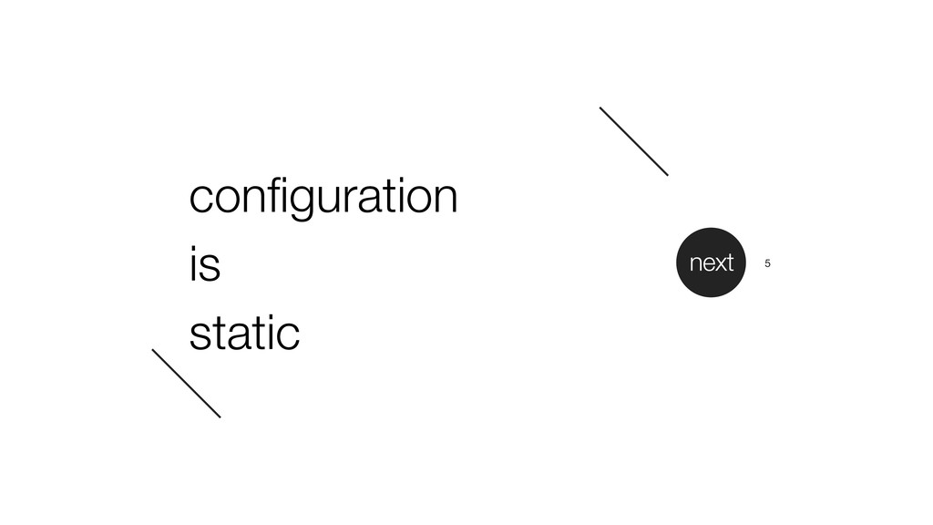 configuration is static next 5
