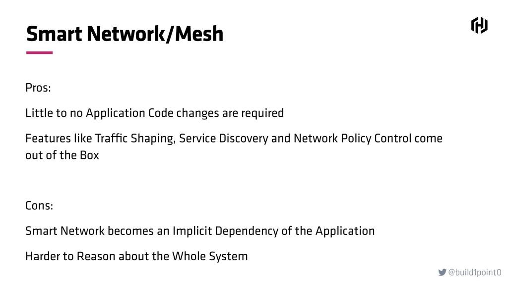 @build1point0  Smart Network/Mesh Pros: Little...
