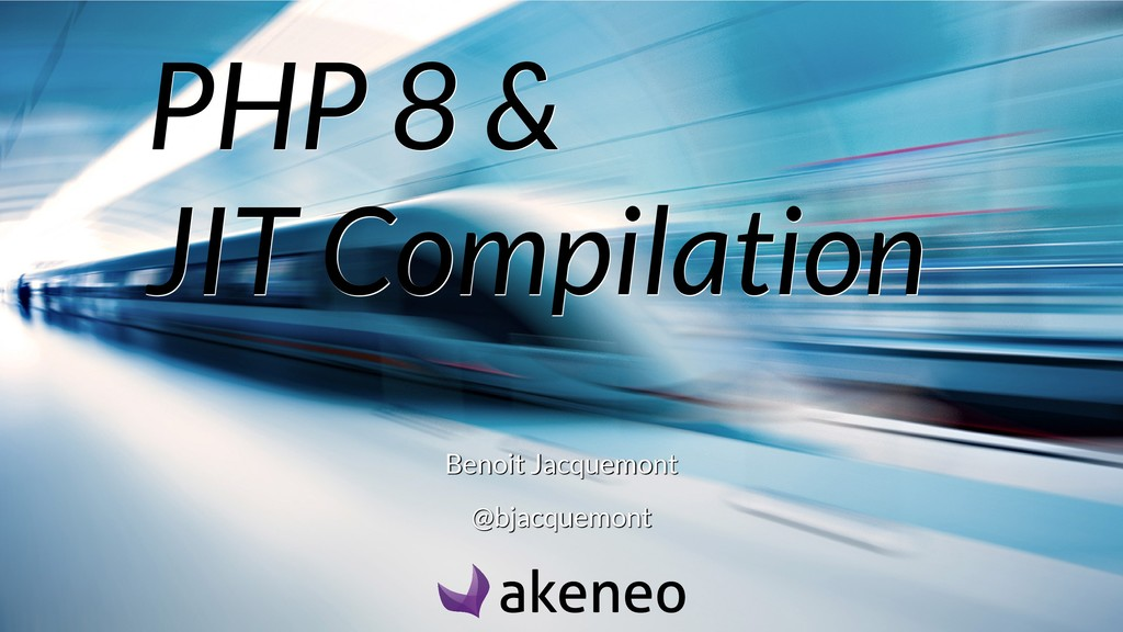 PHP 8 & PHP 8 & PHP 8 & JIT Compilation JIT Com...