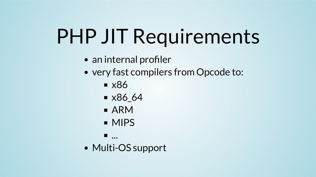 PHP JIT Requirements an internal pro ler very f...