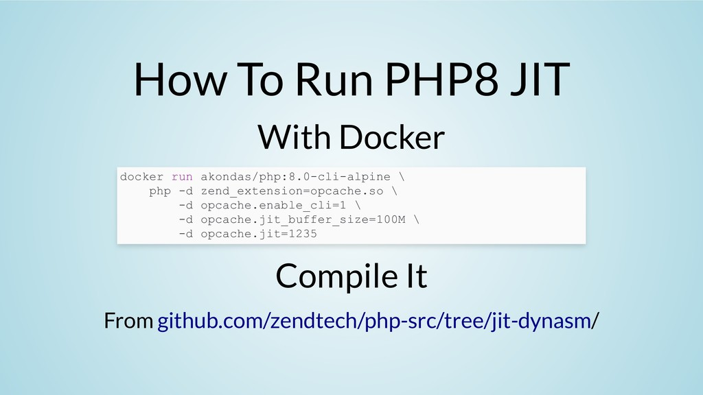 How To Run PHP8 JIT With Docker Compile It From...
