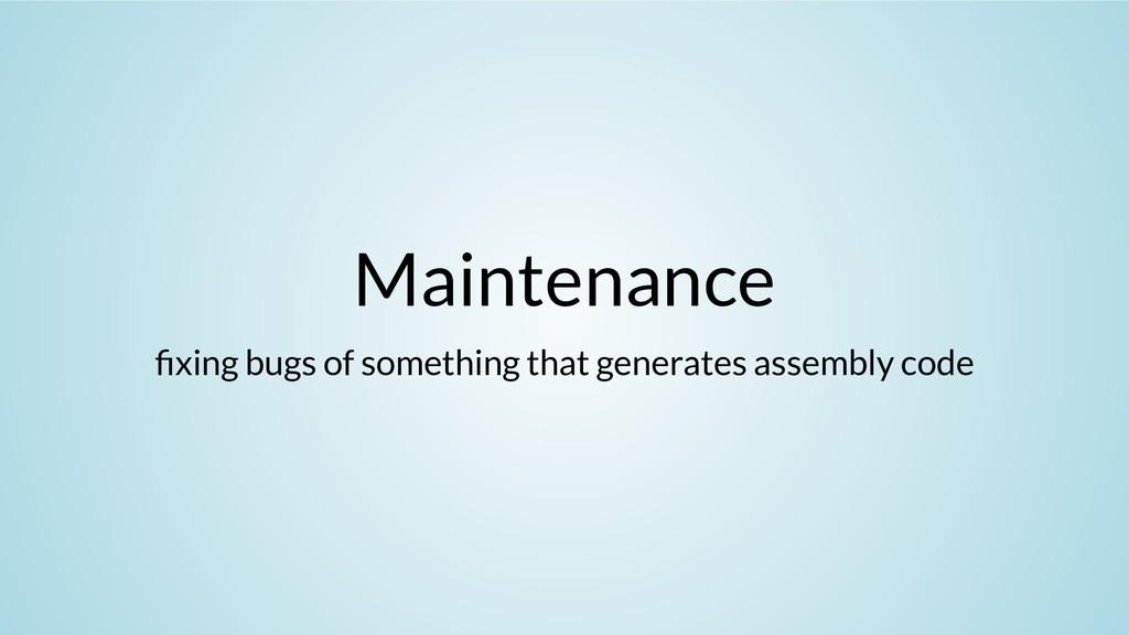 Maintenance xing bugs of something that generat...