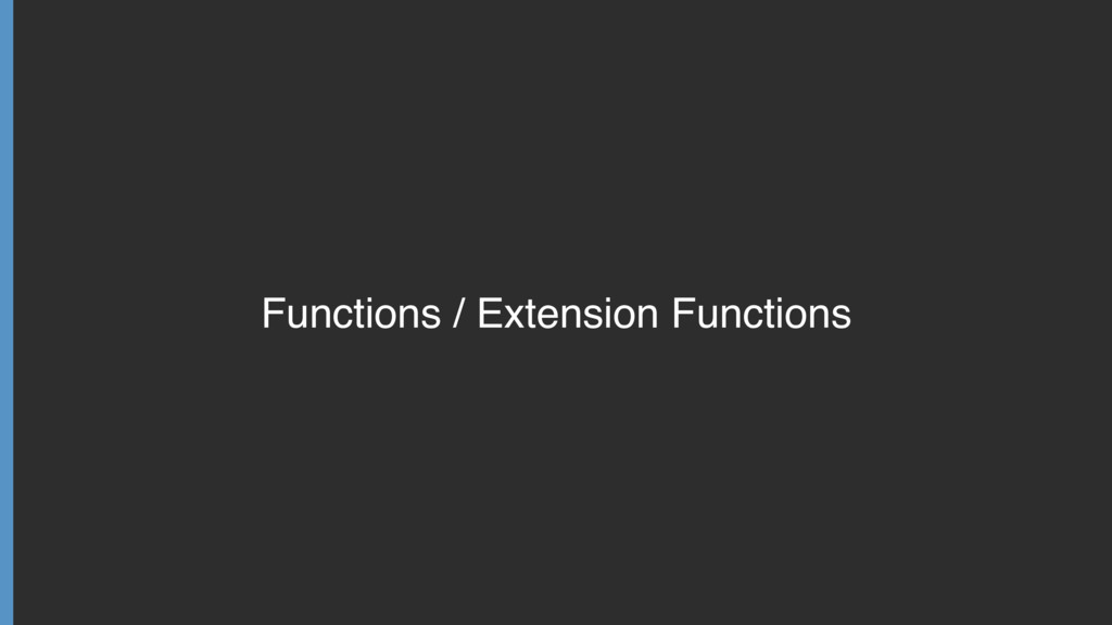 Functions / Extension Functions
